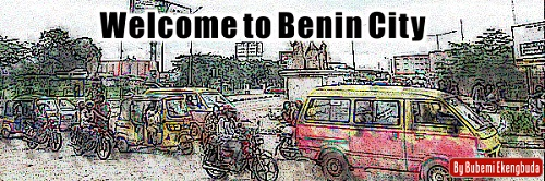 Welcome to Benin City