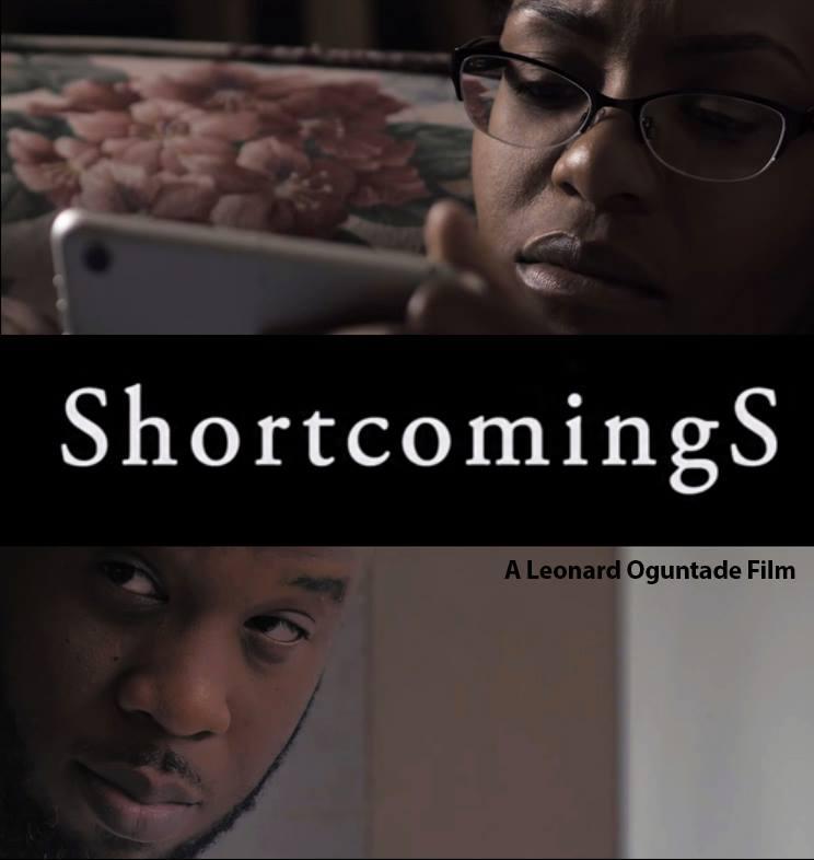 ShortcomingS - A Film by Leonard Oguntade