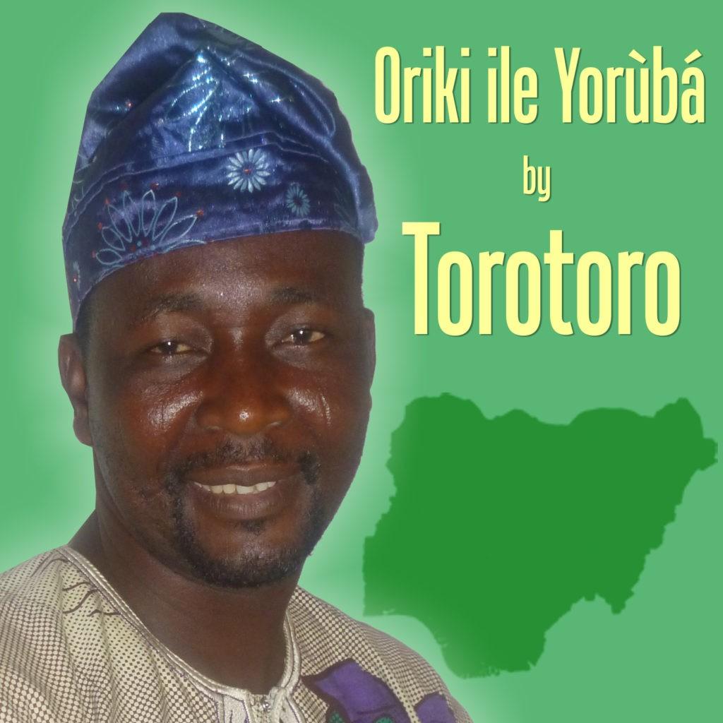 oriki ile yoruba by Torotor