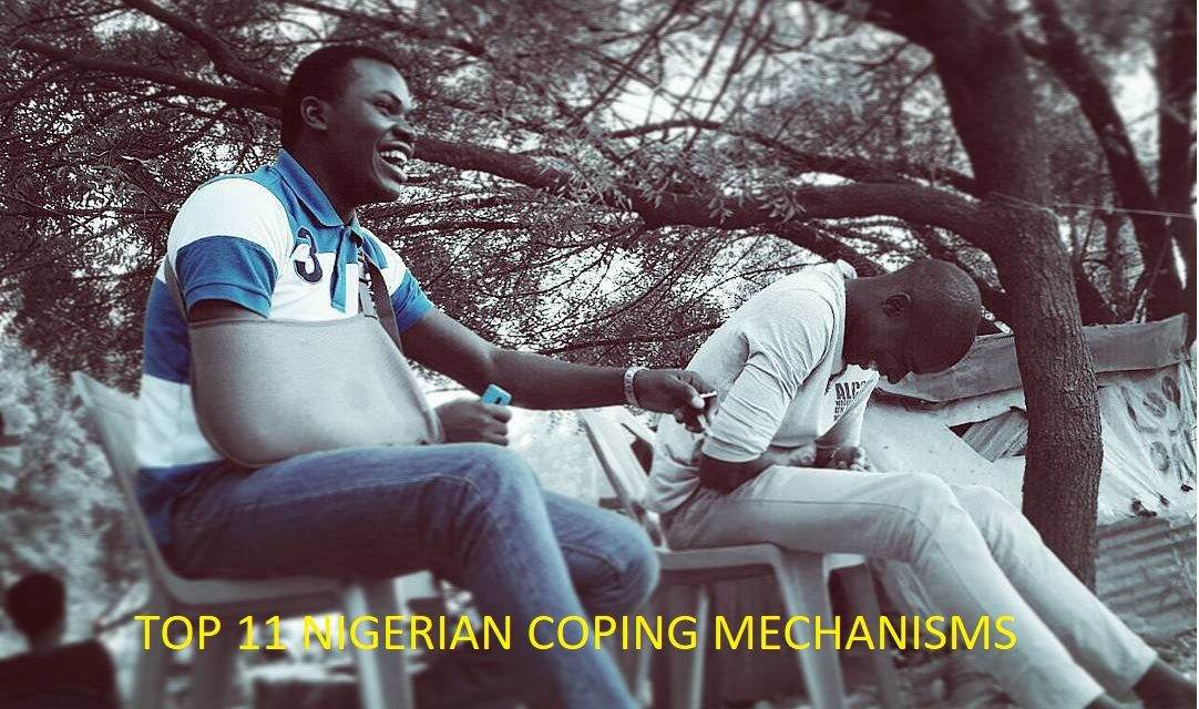 11 Coping and Survival Mechanism Favoured by Nigerians