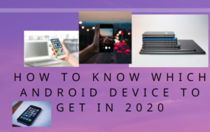 which andriod device to buy in 2020