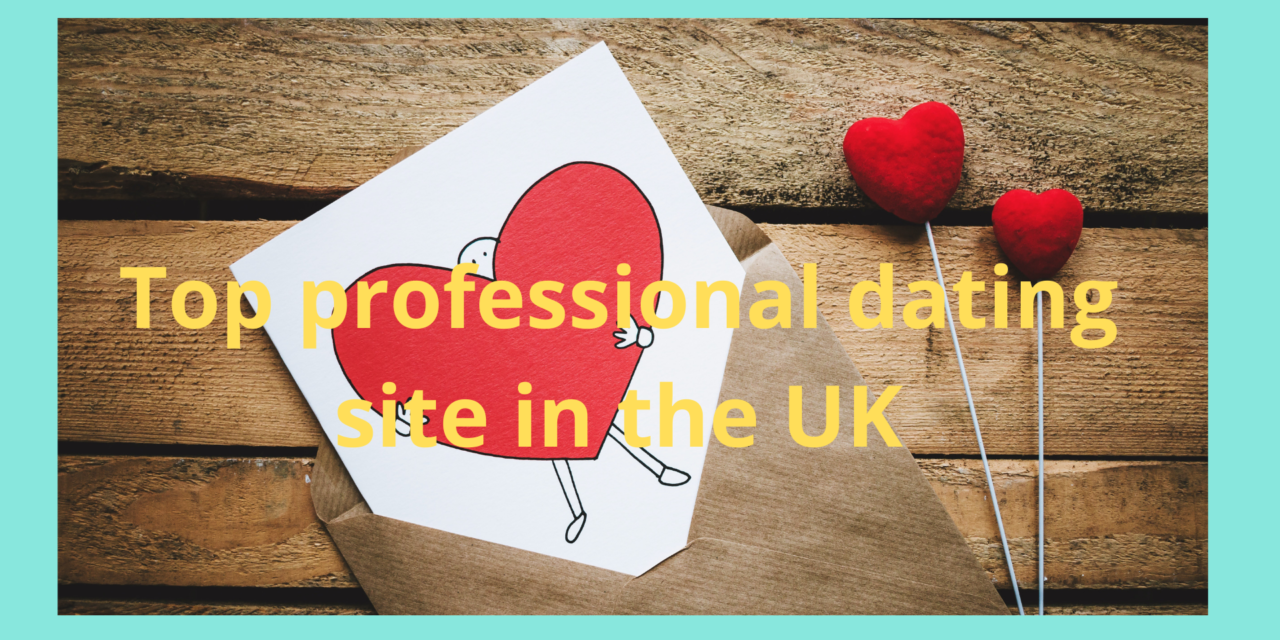 Top professional dating site in the UK