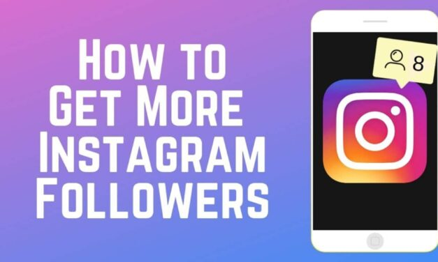 Top 10 Ideas To Get More Followers To Your Instagram Account